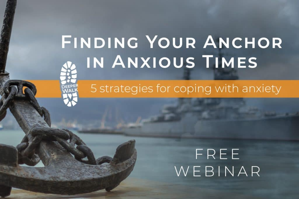 finding your anchor in anxious times 1200x800 no date