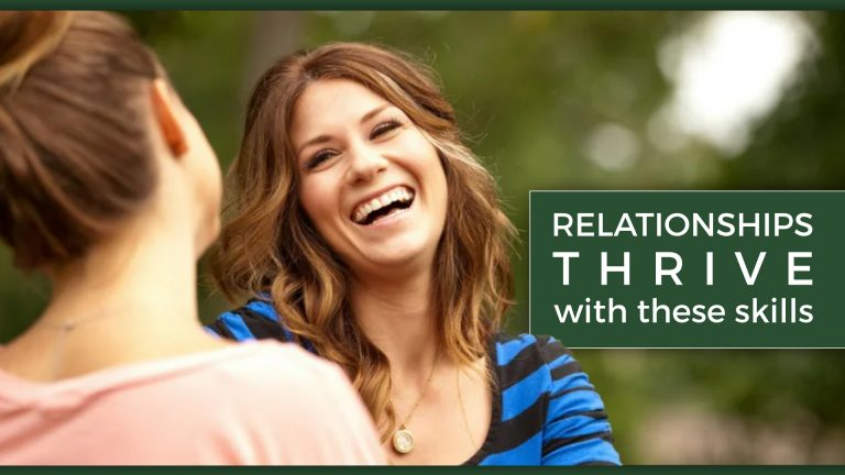 relationships thrive with these skills warner and coursey