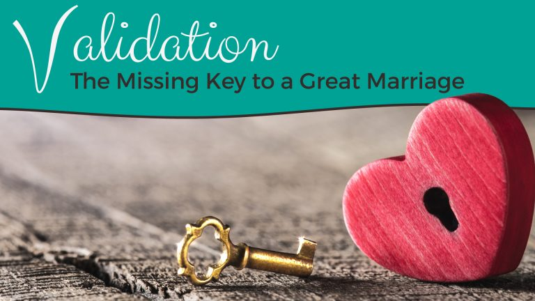 validation the key to a great marriage warner and rosner